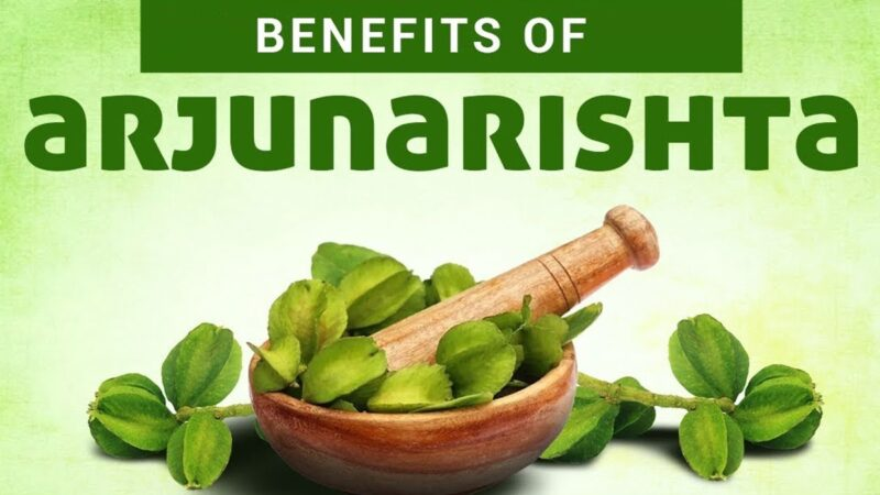 Benefits and Therapeutic Uses of Arjunarishta